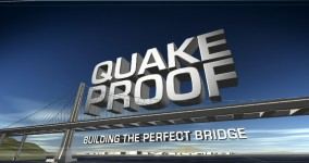 Quake Proof for The Science Channel. An engineering documentary about the Oakland-San Francisco Bay Bridge reconstruction.